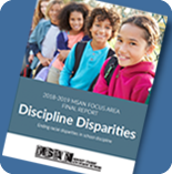 Focus Area 2018-2019: Discipline Disparities