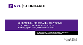 GUIDANCE ON CULTURALLY RESPONSIVE-SUSTAINING REMOTE EDUCATION